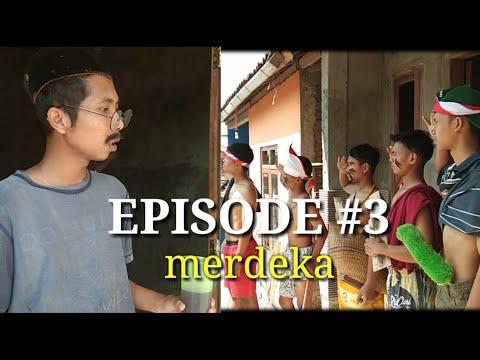 Merdeka - kehidupan episode #3 (komedi cah pringapus)