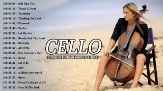 Best Instrumental Cello Covers All Time: Top 30 Cello Covers of Popular Songs 2019