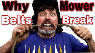 Why Mower Belts Break