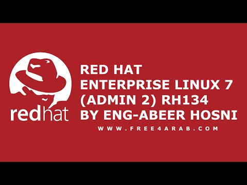 ‪07-Red Hat Enterprise Linux 7 (Admin 2) RH134 (Lecture 7)By Eng-Abeer Hosni | Arabic‬‏