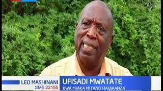 Ufisadi Mwatate: Mradi wa shule kwa miaka mitano haujaanza