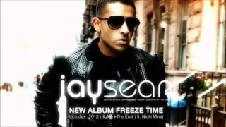 Jay Sean -Freeze Time HQ