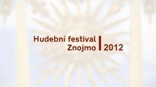 preview picture of video 'Hudební festival Znojmo 2012 - pozvánka - HD'