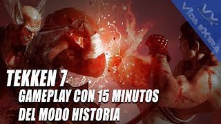 Tekken 7 - 15 minutos del modo historia