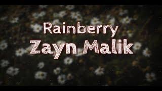 Zayn Malik - Rainberry (Lyrics Video)