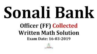 Sonali Bank Post: Officer (FF) Written Math Exam Date: 16-03-2019