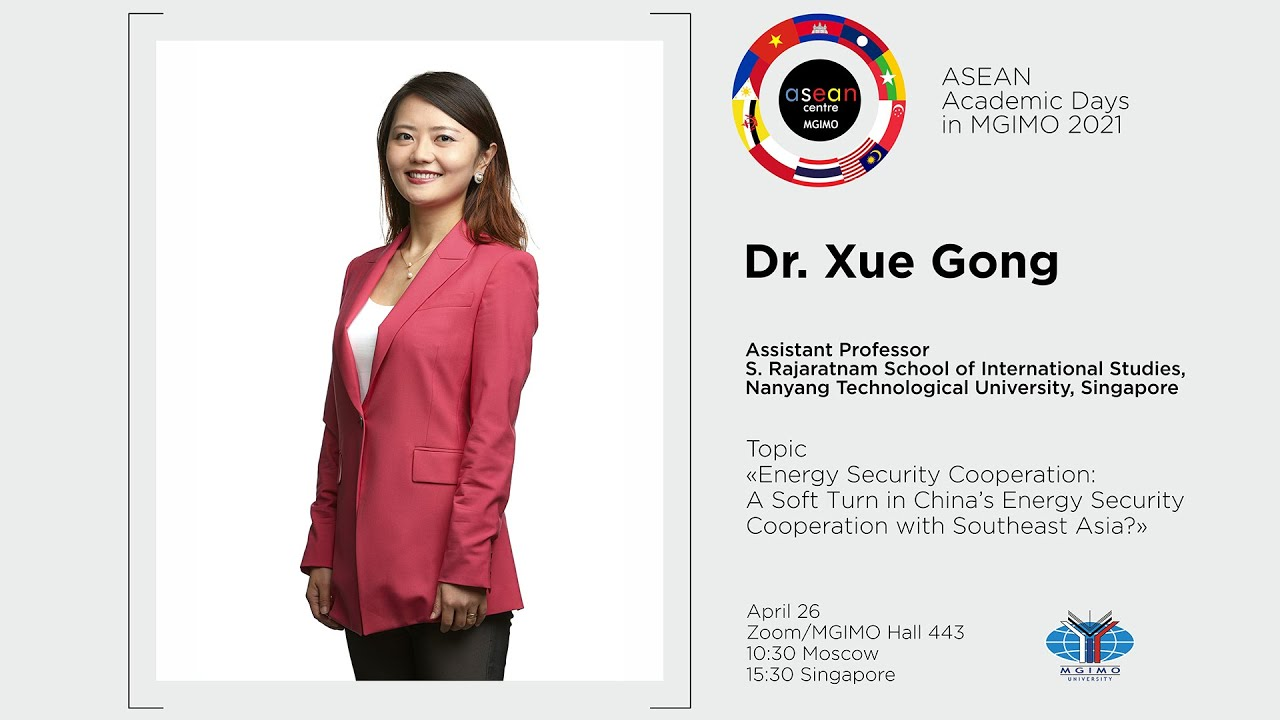 ASEAN Academic Days 2021: Lecture by Dr. Xue Gong