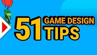 51 Game Design Tips! (In 8 Minutes)