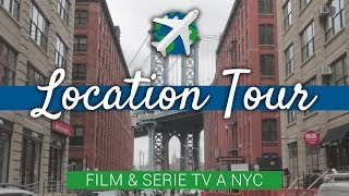 LOCATIONS TOUR (Serie TV & Film) a NEW YORK