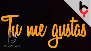 Danny Daniel feat. Yelsid - Tu me gustas [Video Lyric]   4K