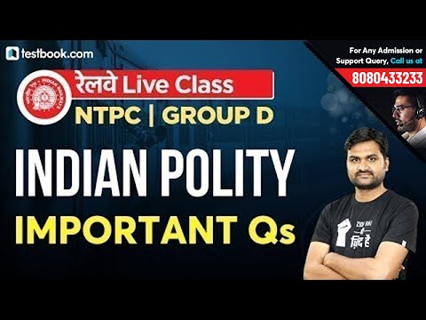 Most Important Indian Polity Questions for RRB Group D Exam & RRB NTPC 2019   GS by Pankaj Sir