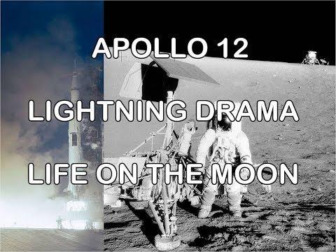 Apollo 12 Survives Lightning - Life on the Moon