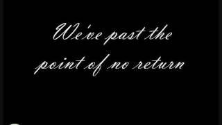 The Point of No Return w/ Lyrics