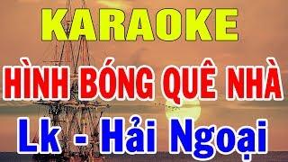 karaoke-lien-khuc-hinh-bong-que-nha-cha-cha-cha-hai-ngoai-karaoke-nhac-song-thon-que-trong-hieu