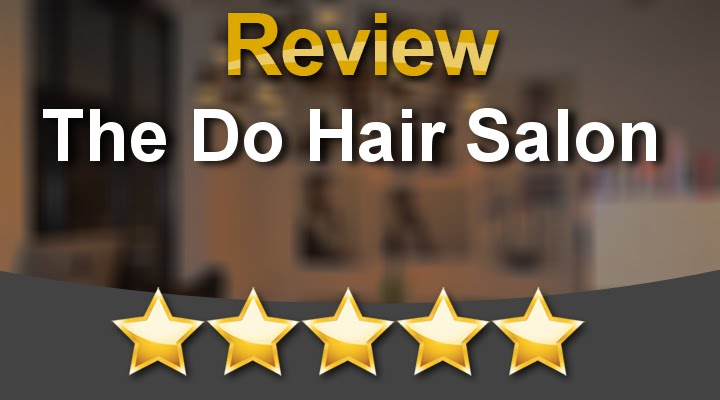 The Do Hair Salon St KildaPerfect5 Star Review by Jackie J.