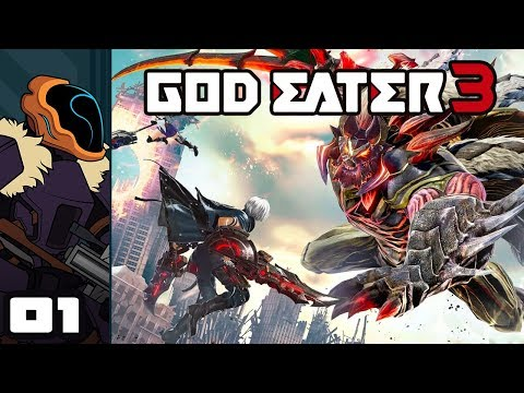 Let's Play God Eater 3 - PC Gameplay Part 1 - Gonna Munch Me Up Some Monsters!