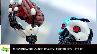 AI dystopia turns into reality