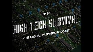 High Tech Survival - Ep 80