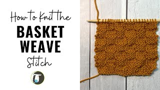 How to Knit Basket Weave Stitch | Beginner Knitting