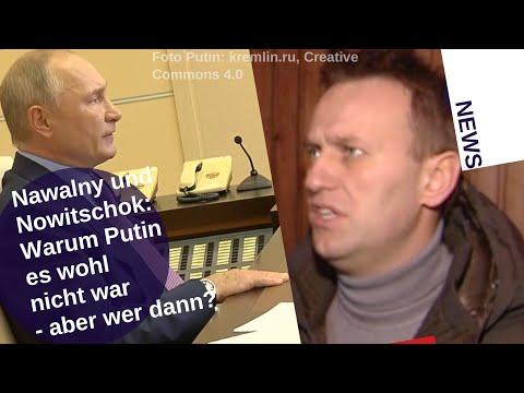Nawalny & Nowitschok: Warum Putin es wohl nicht war – aber wer dann? [Video]