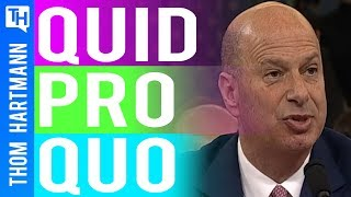 Quid Pro Quo Confirmed By Sondland At Impeachment Inquiry