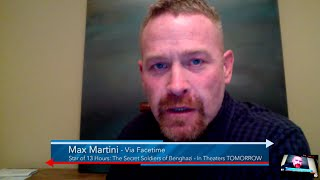 Max Martini, Star of #13Hours: The Secret Soldiers of Benghazi
