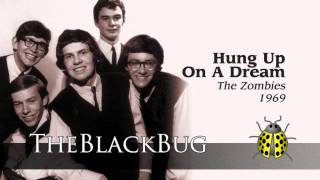 Hung Up On Dream - The Zombies - 1969