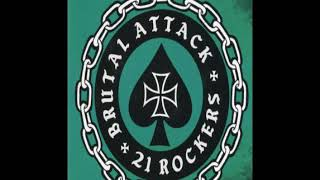 Brutal Attack - 21 Rockers