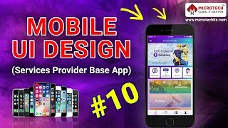 Mobile UI Design Tutorial | Service Provider App | Topic 16 & 17 | Microtech Global IT Solution