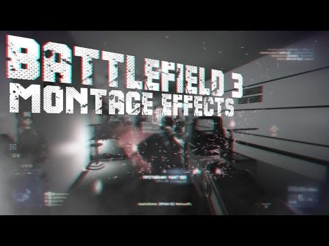 BATTLEFIELD 3 MONTAGE EFFECTS | BY USEF ✔