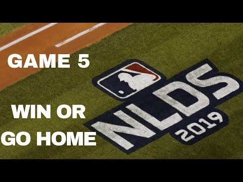 Win Or Go Home   NLDS Game 5