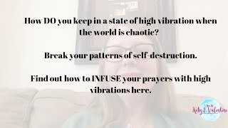 Keeping Yourself in High Vibration