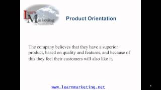 Marketing Orientation and Concepts