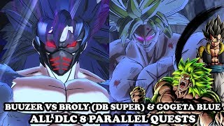 STRONGEST CaC Buuzer VS Broly & Gogeta Blue (ALL DLC 8 QUEST)! Dragon Ball Xenoverse 2 Mods