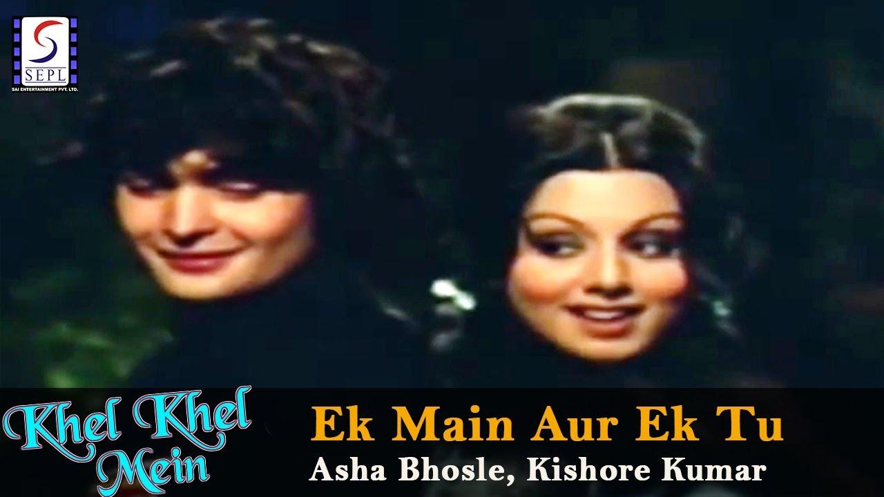Ek Main Aur Ek Tu - Asha Bhosle, Kishore Kumar Lyrics In Hindi