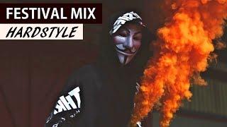 FESTIVAL HARDSTYLE MIX – Remixes of Popular EDM Music 2018