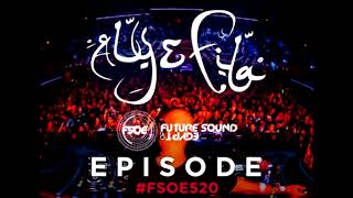 Aly & Fila - Future Sound Of Egypt FSOE 520 second hour