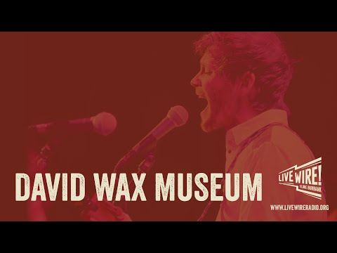 David Wax Museum on LiveWireRadio.  Live from Portland Oregon December, 2015