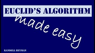 Euclid's algorithm made easy