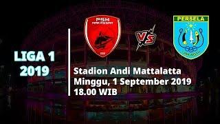 VIDEO: Live Streaming Liga 1 2019 PSM Makassar Vs Persela Lamongan Minggu (1/9) Pukul 18.00 WIB