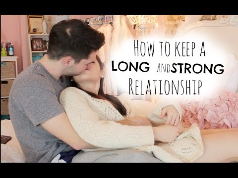 How to keep a LONG & STRONG relationship