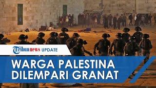 Polisi Israel Serang Puluhan Warga Palestina saat Salat Tarawih, Lempar Granat hingga Meriam Air