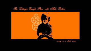 "The Dillinger Escape Plan feat. Mike Patton-Irony Is a Dead Scene- ""Come to Daddy"""