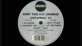 Kerri Chandler - No Suprise