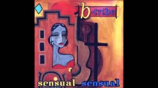 B Tribe    Sensual Sensual