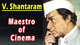 V. Shantaram - Biography - Download this Video in MP3, M4A, WEBM, MP4, 3GP