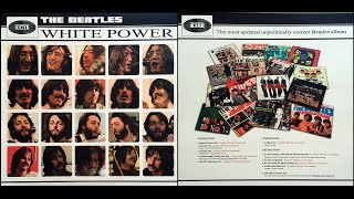 WHITE POWER The most updated unpolitically correct Beatles album The Beatles