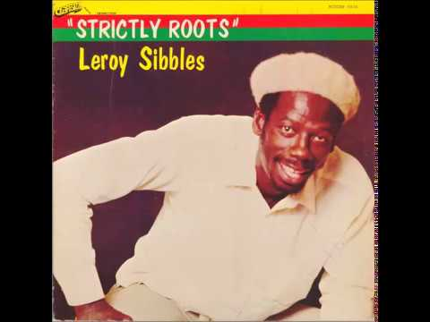 Leroy Sibbles – Give Me What Is Mine + Dub