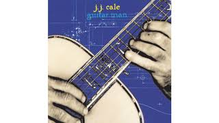 J.J. Cale - Nobody Knows
