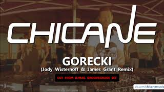 Chicane - Gorecki (Jody Wisternoff & James Grant Remix) [CUT]